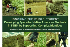 Honoring the Whole Student: Developing Space for Native American Students in STEM by Supporting Complex Identities