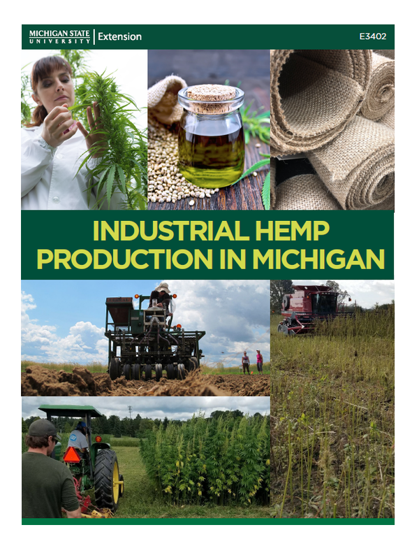Industrial Hemp Production in Michigan - Agriculture
