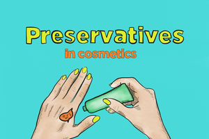 Preservatives – Keeping our cosmetics safe & fresh