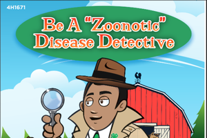 Be a Zoonotic Disease Detective Activity Book (4H1671)