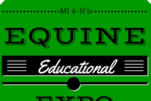 The 2016 Michigan 4-H Equine Educational Expo was a success