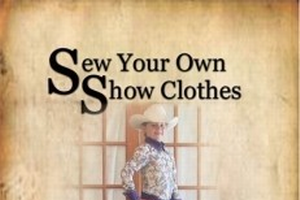Top 10 tips for sewing your own show clothes
