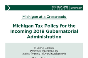 Michigan Tax Policy for the Incoming 2019 Gubernatorial Administration