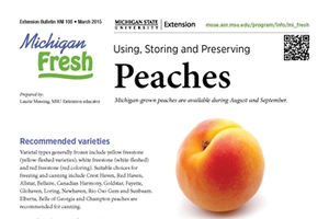 Michigan Fresh: Using, Storing, and Preserving Peaches (HNI100)