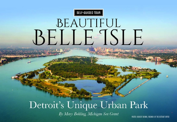 Book cover shows an aerial view of Belle Isle, a state park located in the Detroit River between the US and Canada.