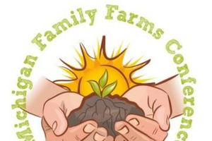 Michigan Family Farms Conference brings education and resources to small-scale farmers