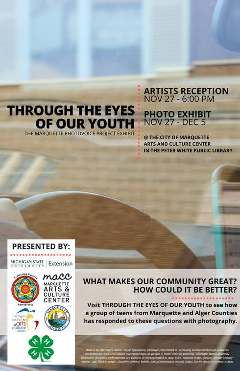 Through The Eyes of Our Youth: Marquette Photovoice Project exhibit poster. Poster created by Brian Wibby, photo in poster by Sierra Bentti.