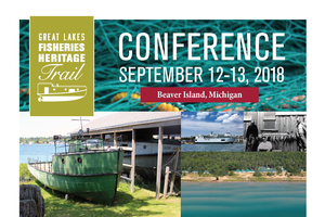Great Lakes Fisheries Heritage Trails Conference offers an island experience