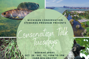 "Connect with Nature: Join us this fall for ""Conservation Talk Tuesdays"" webinar series"
