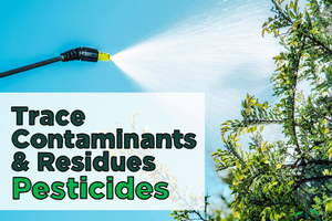 Trace Contaminants & Residues – Pesticides