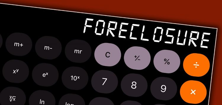 A calculator with the word foreclosure written on it