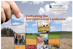 Cover of 2016 MSU Product Center Annual Report