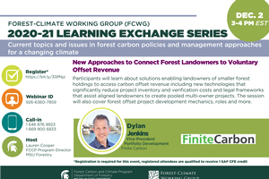 FCWG 2020-21 Learning Exchange Series Session: New Approaches to Connect Forest Landowners to Voluntary Offset Revenue