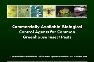 Biocontrol agents for greenhouse pests bulletin available for free download