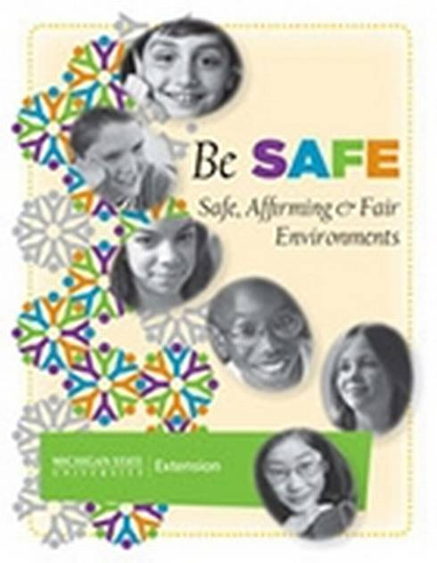 Image of cover of Be SAFE: Safe, Affirming and Fair Environments.