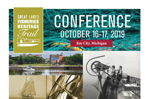 Great Lakes Fisheries Heritage Trails Conference highlights Saginaw Bay