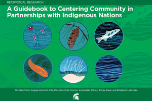 Reciprocal Research: A Guidebook to Centering Community in Partnerships with Indigenous Nations