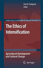 The Ethics of Intensification: Agricultural Development and Cultural Change