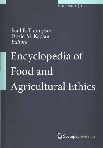 The Encyclopedia of Food and Agricultural Ethics 3