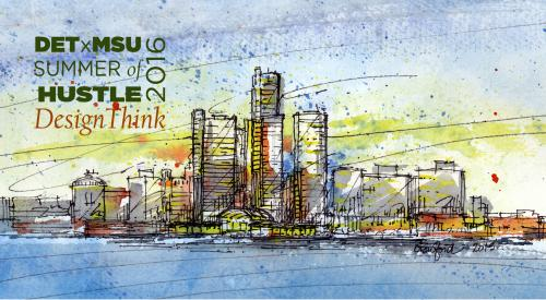 DETxMSU: Design Think graphic with watercolor landscape of Detroit riverfront