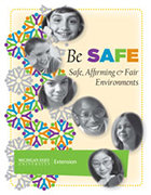 Be SAFE: Safe, Affirming and Fair Environments