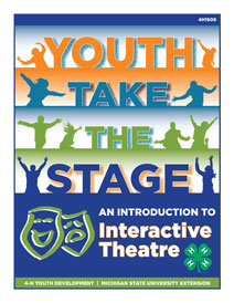 Youth Take the Stage: An Introduction to Interactive Theatre (4H1608)