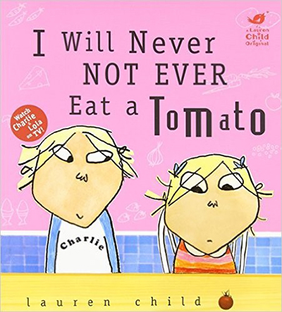 I Will Never Not Eat a Tomato book cover