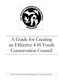 Guide to Creating an Effective 4-H Youth Conservation Council
