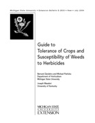 Guide to Tolerance of Crops and Susceptibility of Weeds to Herbicides (E2833)