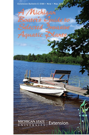 A Michigan Boater's Guide to Selected Invasive Aquatic Plants (E3189)