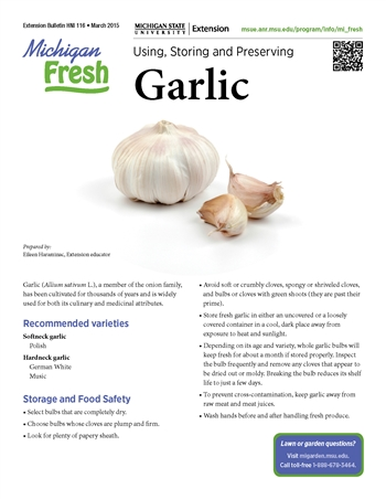 Michigan Fresh: Using, Storing, and Preserving Garlic (HNI116)