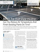 Bench-Top Root Zone Heating: Can You Reduce Air Temperatures and Finish Bedding Plants On Time?