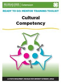 Ready to Go: Mentor Training Toolkit: Cultural Competency (4H1642-5)