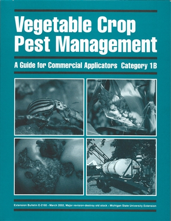 Vegetable Pest Management - A Guide for Commercial Applicators - Category 1B (E2160)