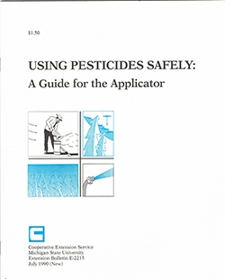 Using Pesticides Safely-A Guide for the Applicator (E2215)
