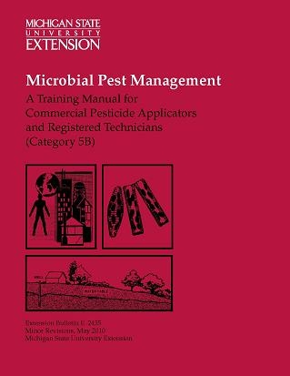 Microbial Pest Management: Commercial Applicators and Registered Techs Category 5B (E2435)