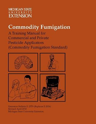 Commodity Fumigation: Training Manual, Commercial and Private Applications (E2579)