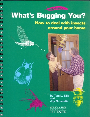 What's Bugging You? How to Deal with Insects Around Home (E2649)