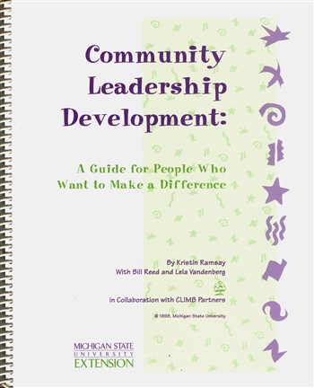 Community Leader Development: Guide for People Who Want to Make a Difference (E2686)