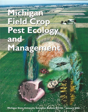 Michigan Field Crop Pest Ecology and Management (E2704)