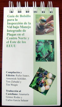 A Pocket Guide for IPM Scouting of Grapes in NC & Eastern U.S. Spanish (E2889SP)