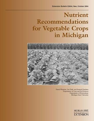 Nutrient Recommendations for Vegetable Crops in Michigan (E2934)