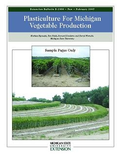 Plasticulture for Michigan Vegetable Production (E2980)
