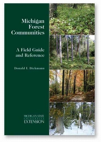 Michigan Forest Communities - A Field Guide and Reference (E3000)
