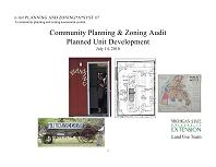 Planning and Zoning*A*Syst #7: Community Planning and Zoning Audit: Planned Unit Development (E3057)