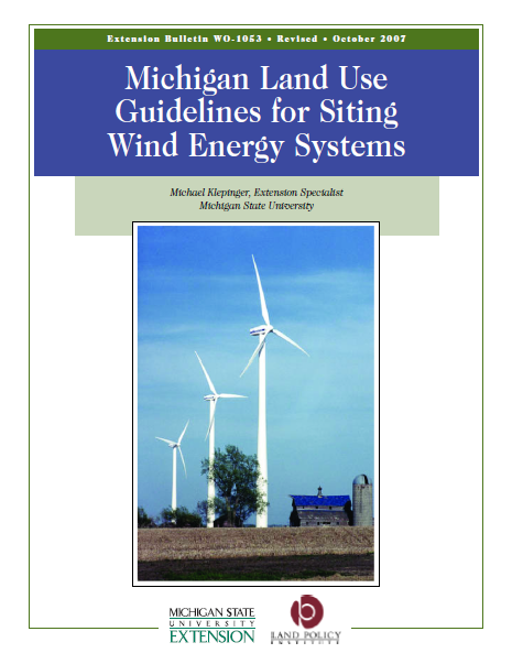 Michigan Land Use Guidelines for Siting Wind Energy Systems (WO-1053)
