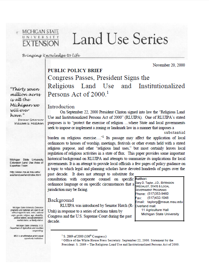 Congress Passes, President Signs the Religious Land Use and Institutionalized Persons Act of 2000.