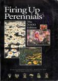 Firing Up Perennials: The 2000 Edition, Part 1: Concepts of forcing perennials