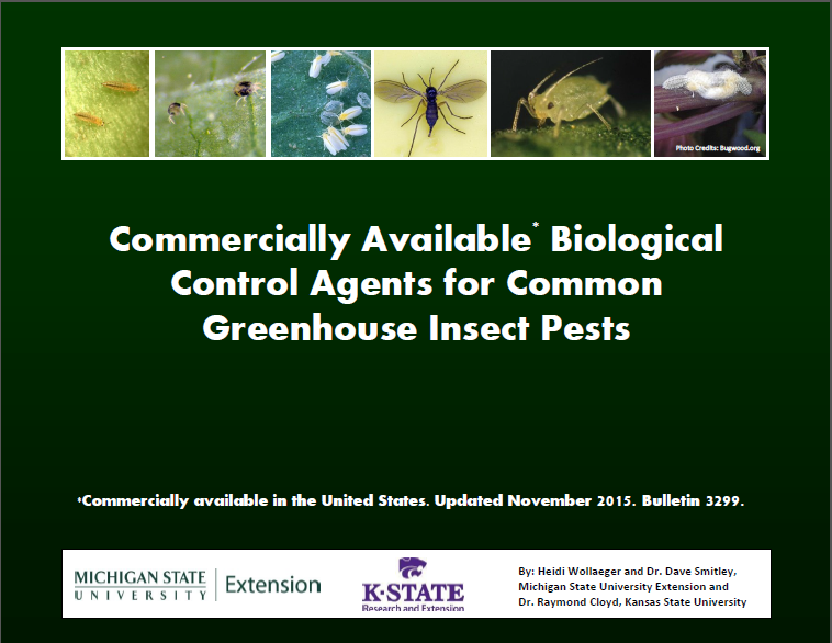 Commercially Available* Biological Control Agents for Common Greenhouse Insect Pests (E3299)