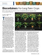 Biocontainers For long-term crops.